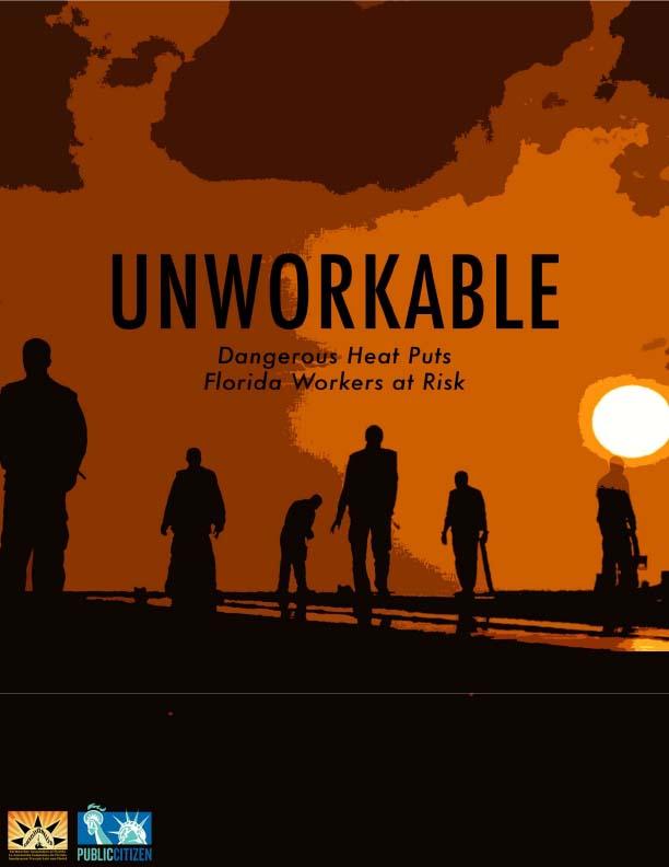 Unworkable: Dangerous Heat Puts Florida Workers at Risk Cover